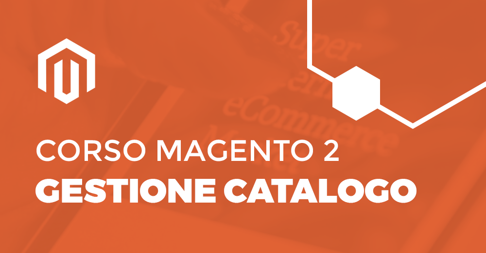Corso Magento2 Catalogo