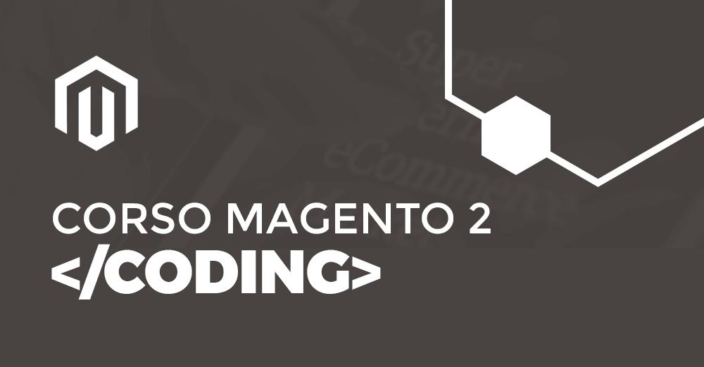 Corso Magento2 Coding