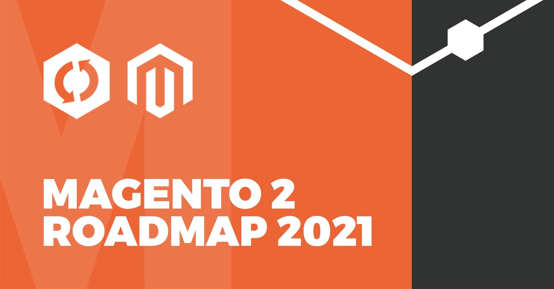 Magento 2 Hoja de ruta oficial 2021 - Todas las actualizaciones