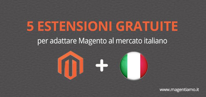 Magento in Italiano: 6 moduli necessari per il tuo E-commerce!