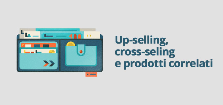 Prodotti correlati, Up-sell e Cross-sell in Magento