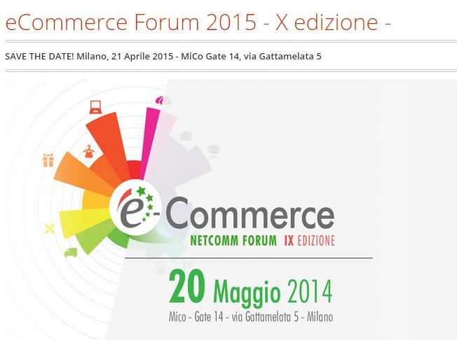 E-commerce Forum - 20 Maggio 2014 Milano