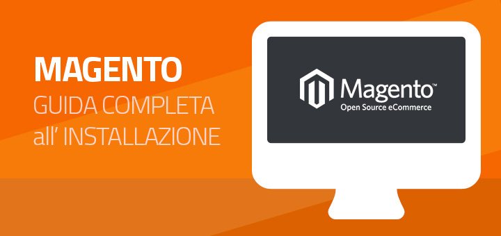 Guida definitiva all'installazione di Magento CE in 10 Step