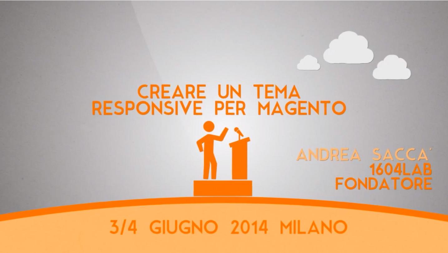 Meet Magento Italy 2014: Intervento di Andrea Saccà