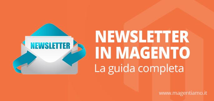 Newsletter in Magento: la guida completa