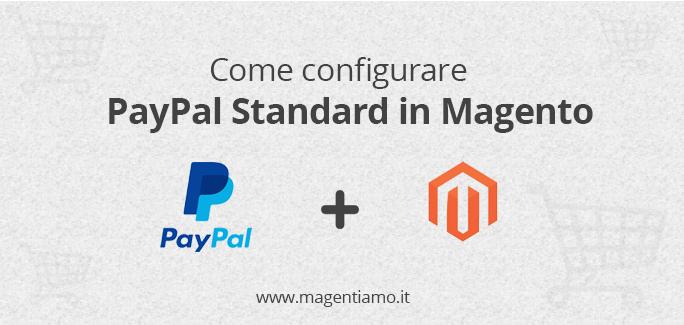 Come configurare PayPal Standard in Magento