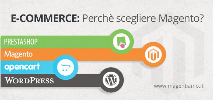 E-commerce: Perchè scegliere Magento?