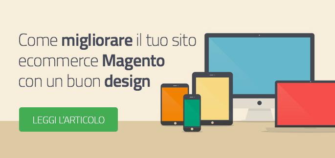 Come migliorare il tuo E-commerce Magento con un buon design