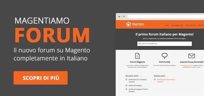 Magentiamo Forum: Il nuovo forum italiano su Magento