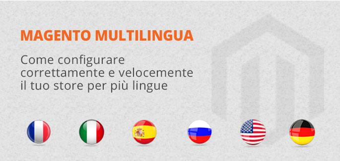 Come configurare e tradurre Magento in multilingua