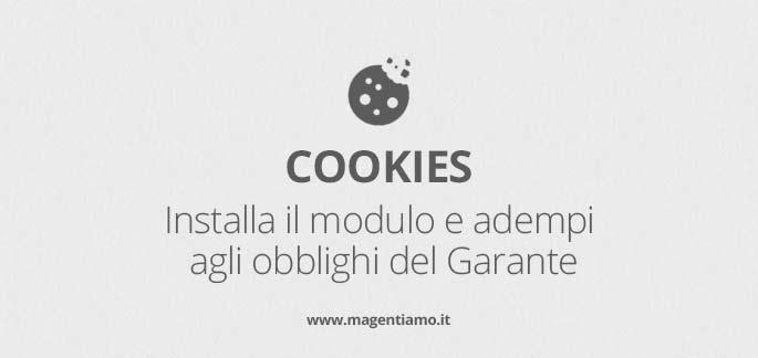 Normativa Cookies Magento: Guida completa per mettere in regola il tuo store + BONUS Tutorial