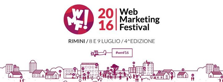 Scopri le iniziative del Web Marketing Festival