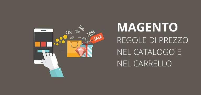 Promozioni Magento 1: Regole di prezzo nel catalogo e nel carrello