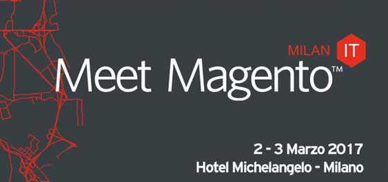 Le ultime novità del Meet Magento Italy: 2 - 3 marzo Milano + coupon sconto