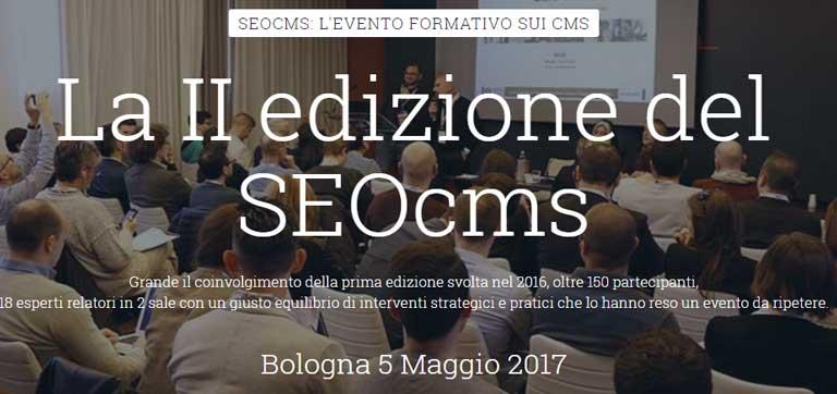 SEOcms: al via la seconda edizione - Bologna 5 Maggio 2017