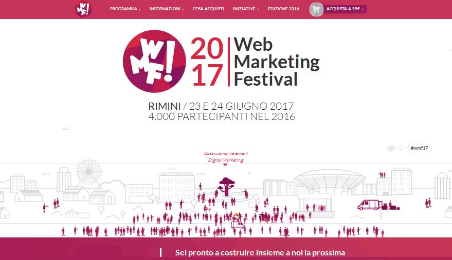 Web Marketing Festival: Rimini 23 - 24 Giugno 2017