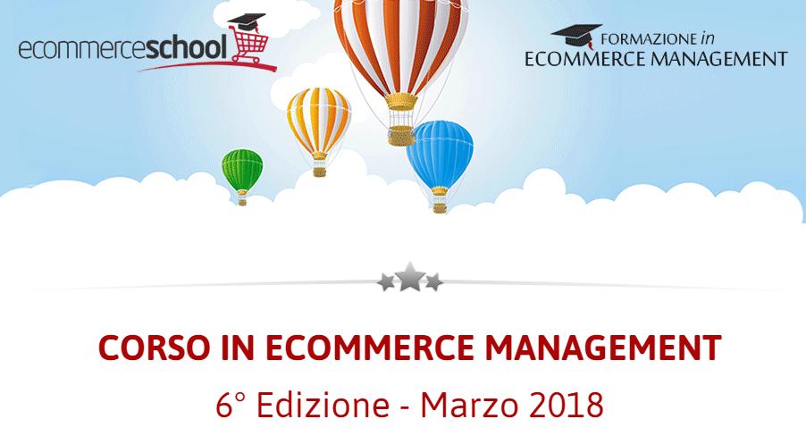 Corso in E-Commerce Management: 22 Marzo 2018 - Milano