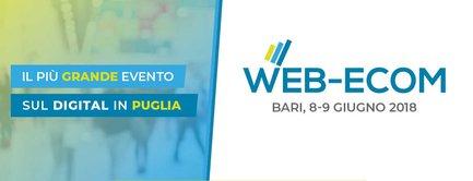 Webecom Bari: 8-9 giugno 2018