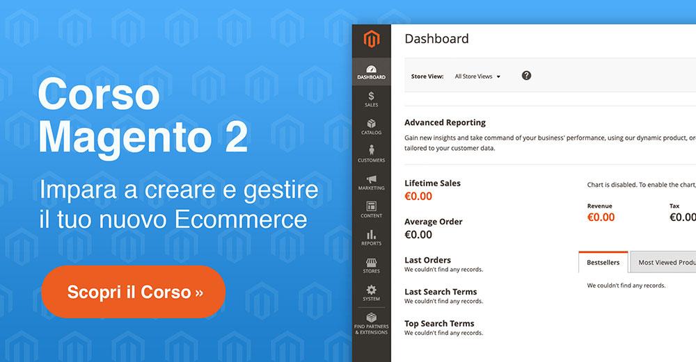 Come creare un Sito E-Commerce Magento 2 con il Corso Magentiamo