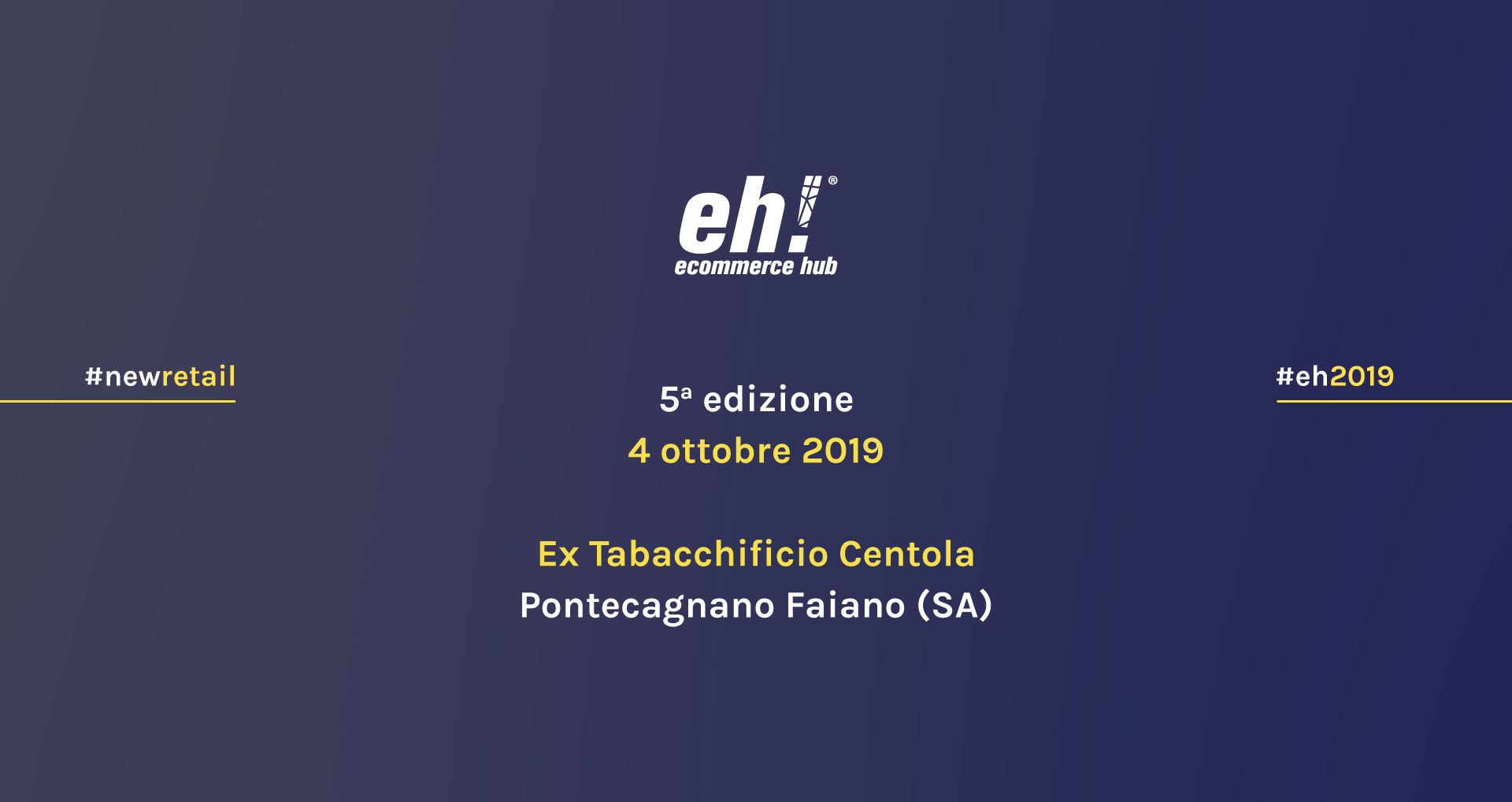 Ecommerce Hub - 4 Ottobre 2019