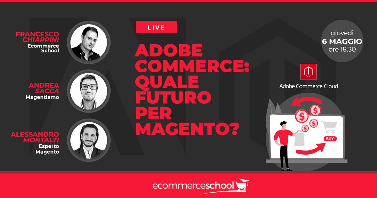 Adobe Commerce: qual è il futuro di Magento?