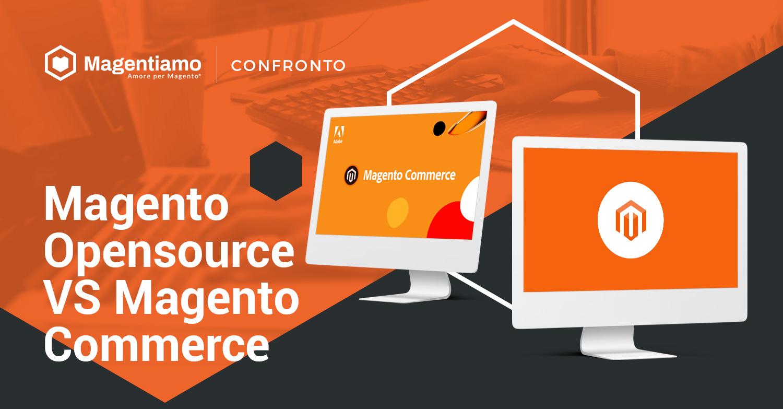 Magento Opensource Vs Magento Commerce