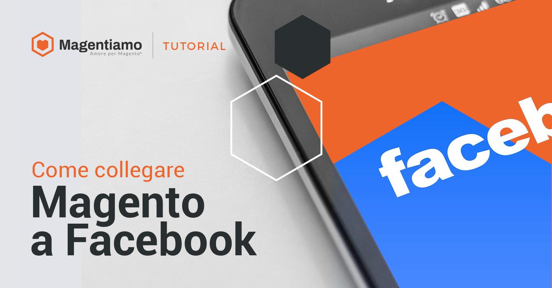 Come collegare Magento a Facebook