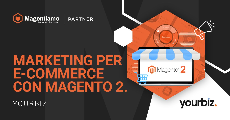 Marketing per e-commerce con Magento 2: segui il modello flywheel