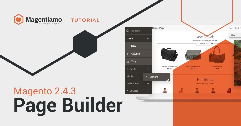 Page Builder disponibile per Magento Open Source 2.4.3
